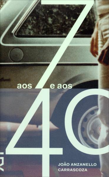 Aos 7 e aos 40 (2013 - Edição 1)