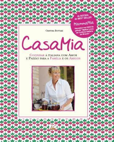 Casamia: Cozinhar à Italiana Com Amor e Paixão para a Família e os Amigos (2013 - Edição 1)