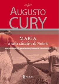 Maria, a Maior Educadora da História (2007 - Edição 1)