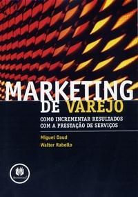 Marketing de Varejo: Como Incrementar Resultados Com a Prestação de Serviços