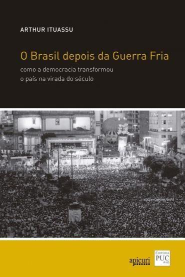 Brasil Depois da Guerra Fria, O