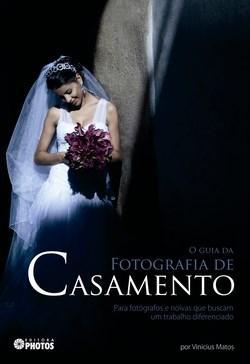 Guia da Fotografia de Casamento, O