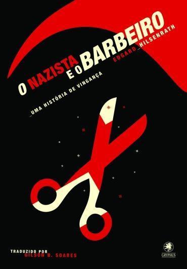 Nazista e o Barbeiro, o (2013 - Edição 1)