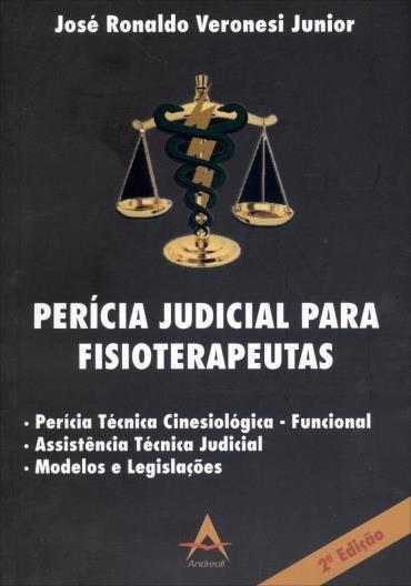 Pericia Judicial para Fisioterapeutas (2013 - Edição 2)