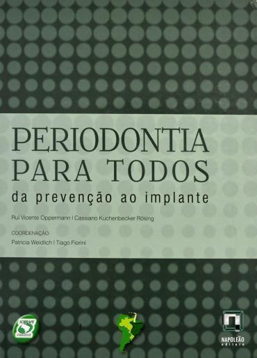Periodontia para Todos da Prevencão ao Implante (2013 - Edição 1)