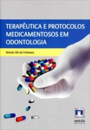 Terapêutica e Protocolos Medicamentosos em Odontologia (2013 - Edição 1)