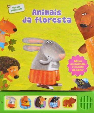 Animais da Floresta: Mexa os Animais e Escute os Sons! (2012 - Edição 1)
