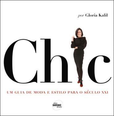 Chic: um Guia de Moda e Estilo para o Século Xxi