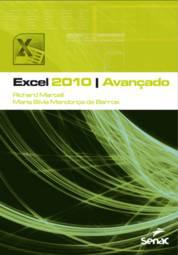 Excel 2010 Avançado (2013 - Edição 1)
