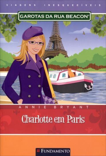 Garotas da Rua Beacon: Viagens Inesquecíveis - Charlotte em Paris (2013 - Edição 1)