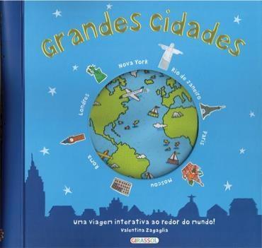 Grandes Cidades: uma Viagem Interativa ao Redor do Mundo (2012 - Edição 1)