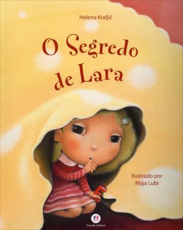 Segredo de Lara, o (2012 - Edição 1)