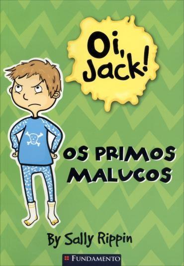Oi, Jack!: os Primos Malucos (2013 - Edição 1)