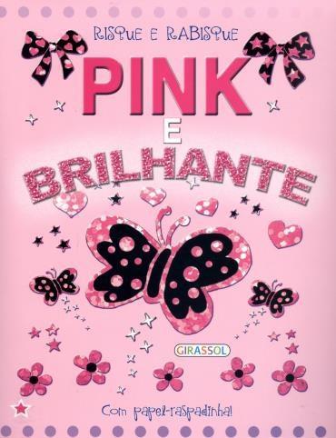 Pink e Brilhante - Com Papel Raspadinha!