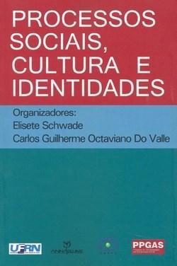 Processos Sociais, Cultura e Identidades