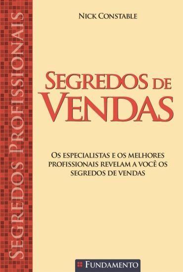 Segredos Profissionais: Segredos de Vendas (2013 - Edição 1)