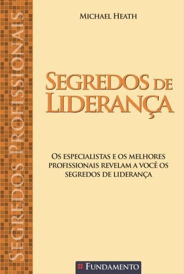 Segredos Profissionais: Segredos de Liderança (2013 - Edição 1)