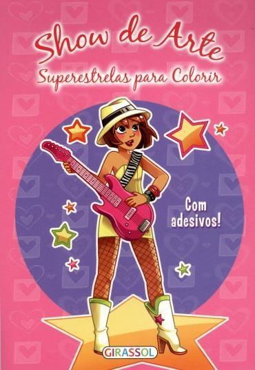 Superestrelas para Colorir - Com Adesivo (2012 - Edição 1)