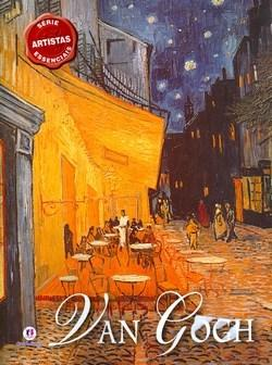 Van Gogh - Série Artistas Essenciais