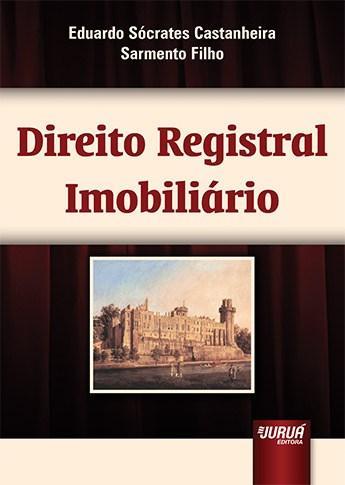 Direito Registral Imobiliário (2013 - Edição 1)