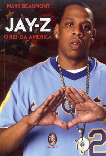 Jay Z: o Rei da América (2013 - Edição 1)