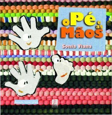 Pé e as Mãos, o (2013 - Edição 1)