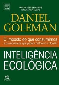 Inteligência Ecológica: o Impacto do Que Consumimos e as Mudanças Que Podem Melhorar o Planeta