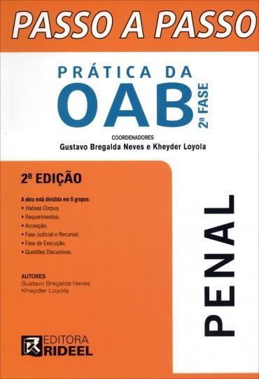 Passo a Passo Prática da Oab 2 Fase: Penal
