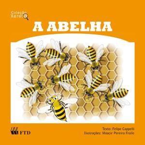 Abelha, a - Xereta (2006 - Edição 0)