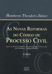 As Novas Reformas do Código de Processo Civil