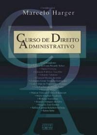 Curso de Direito Administrativo - Marcelo Harger