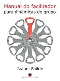 Manual do Facilitador para Dinamicas de Grupo