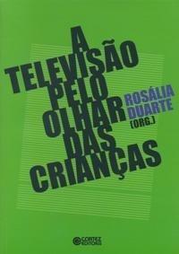 Televisao pelo Olhar das Criancas, A
