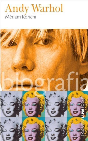 Andy Warhol: Biografia - Coleção Lpm Pocket