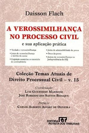 Verossimilhança no Processo Civil e Sua Aplicação Prática, A