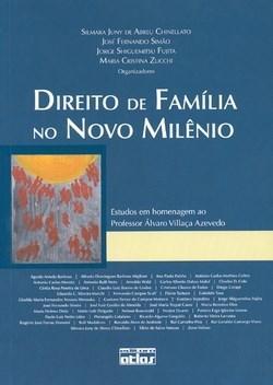 Direito de Família no Novo Milênio: Estudos em Homenagem ao Professor Álvaro Villaça Azevedo