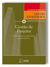Série Gestão Estratégica: Gestão de Projetos