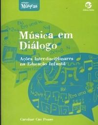 Música em Diálogo: Ações Interdisciplinares na Educação Infantil