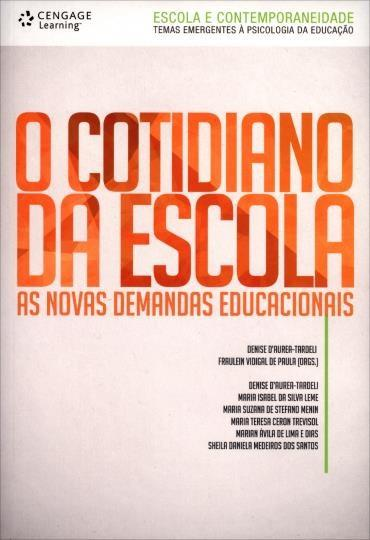 Cotidiano da Escola: as Novas Demandas Educacionais, O