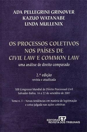 Processos Coletivos nos Países de Civil Law e Common Law, Os