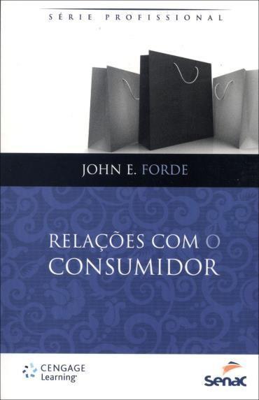 Relações Com o Consumidor - Série Profissional (2013 - Edição 1)