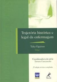Trajetória Histórica e Legal da Enfermagem