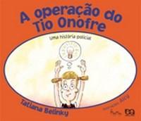 Operação do Tio Onofre, a - Coleção Lagarta Pintada