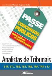 Analistas de Tribunais - Stf, Stj, Tse, Tst, Tre, Trf, Trt e Tj (2013 - Edição 1)
