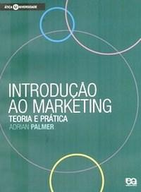 Introducao ao Marketing - Teoria e Pratica
