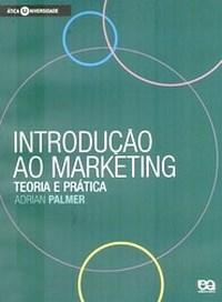 Introducao ao Marketing - Teoria e Pratica