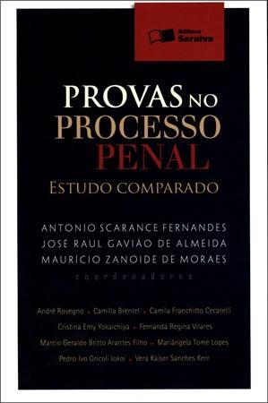 Provas no Processo Penal: Estudo Comparado