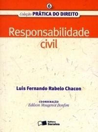 Responsabilidade Civil - Vol. 6 - Col. Pratica do Direito