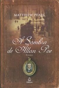 Sombra de Allan Poe, A