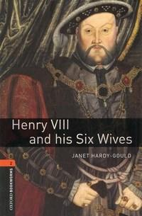 Henry Viii And His Six Wifes - Level 2
